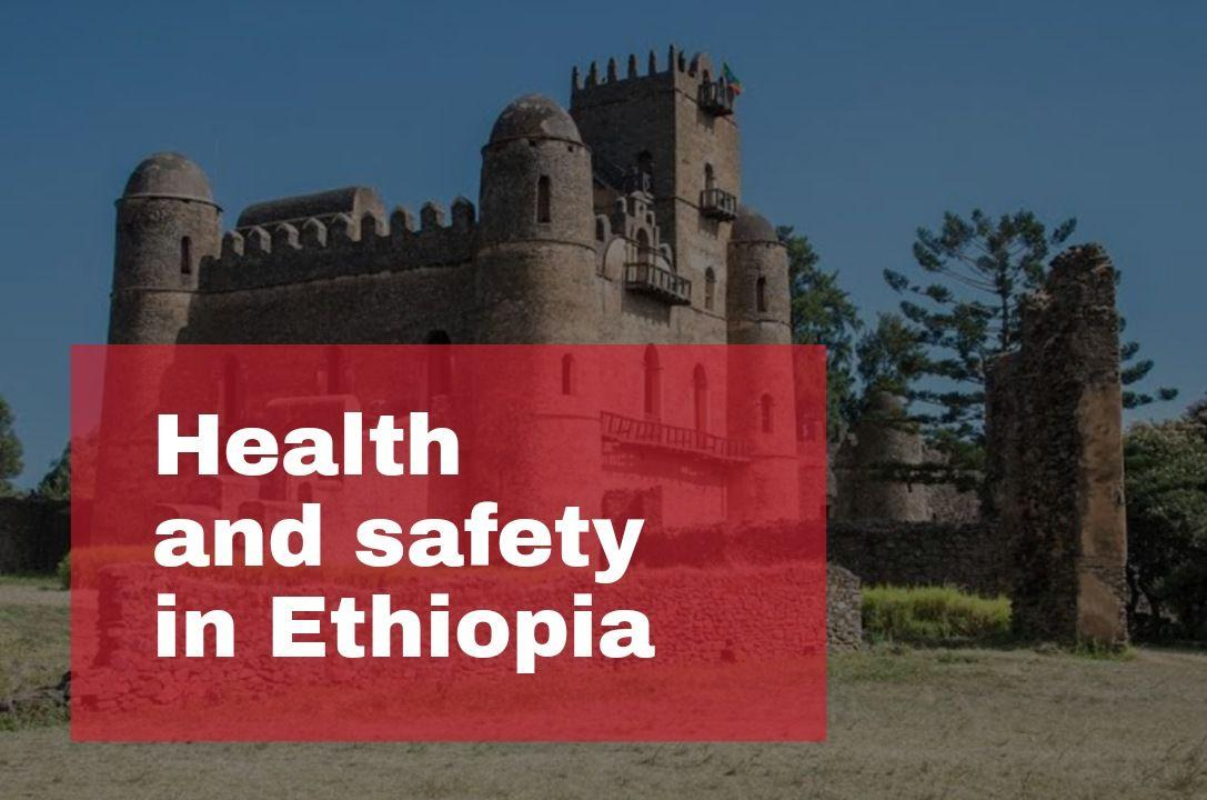 Healt and Safety in Ethiopia